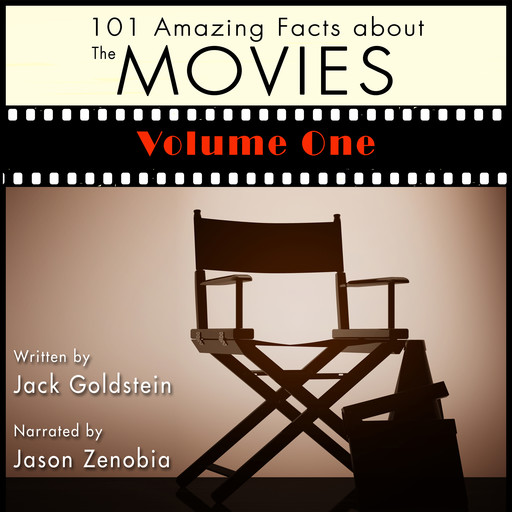 101 Amazing Facts about the Movies - Volume 1, Jack Goldstein