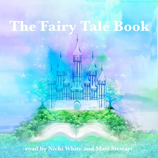 The Fairy Tale Book, Hans Christian Andersen, Flora Annie Steel, George Haven Putnam, Brothers Grimm