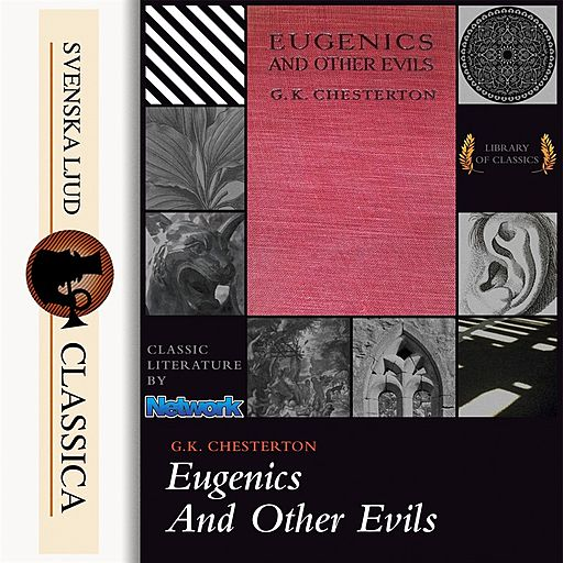 Eugenics and Other Evils, Gilbert Keith Chesterton