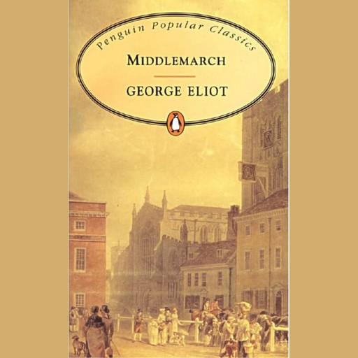 Middlemarch - George Eliot, George Eliot