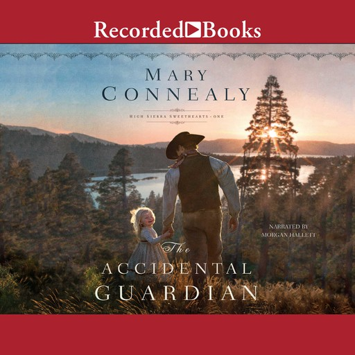 The Accidental Guardian, Mary Connealy