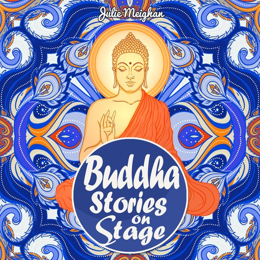 Buddha Stories on Stage, Julie Meighan