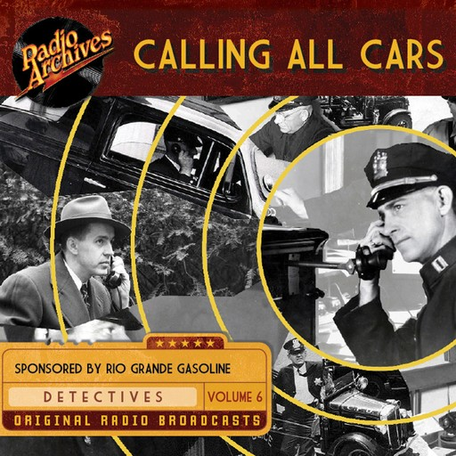 Calling All Cars, Volume 6, William Robson
