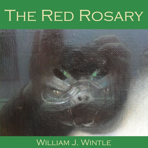The Red Rosary, William J. Wintle