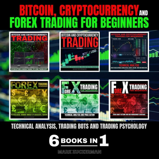 BITCOIN, CRYPTOCURRENCY AND FOREX TRADING FOR BEGINNERS, MARK ZUCKERMAN