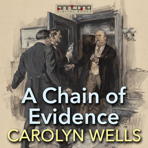 A Chain of Evidence, Carolyn Wells