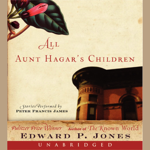 All Aunt Hagar's Children, Edward P.Jones