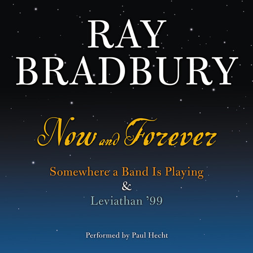 Now and Forever, Ray Bradbury
