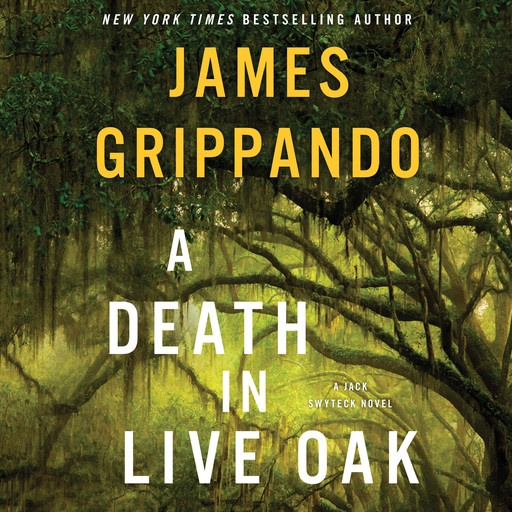 A Death in Live Oak, James Grippando