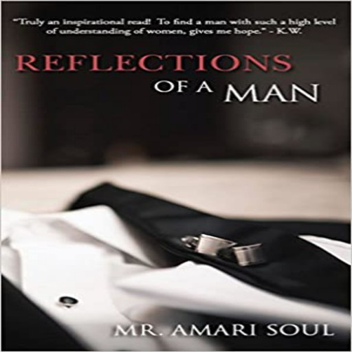Reflections Of A Man, Amari Soul