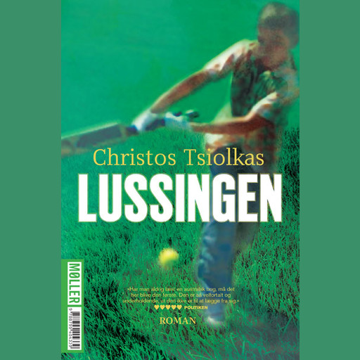 Lussingen, Christos Tsiolkas