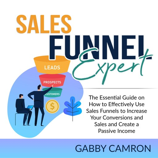 Sales Funnel Expert, Gabby Camron