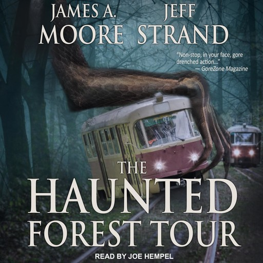 The Haunted Forest Tour, Jeff Strand, James Moore