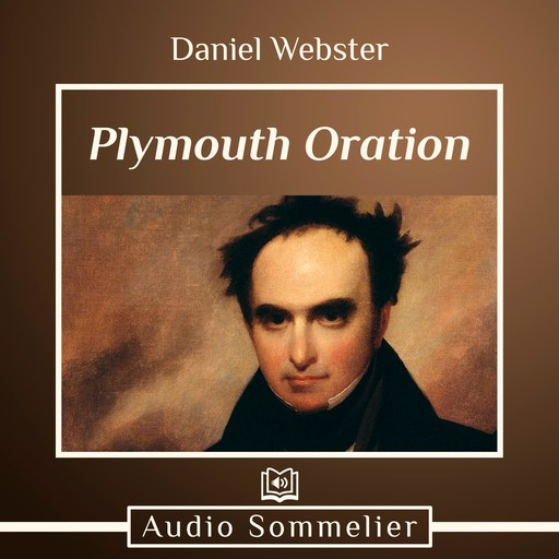 Plymouth Oration, Daniel Webster