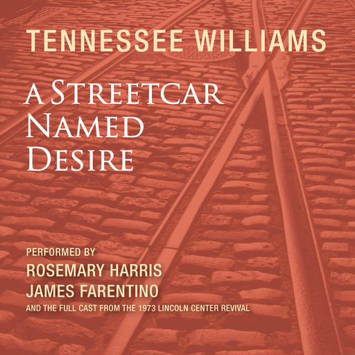 A Streetcar Named Desire, Tennessee Williams