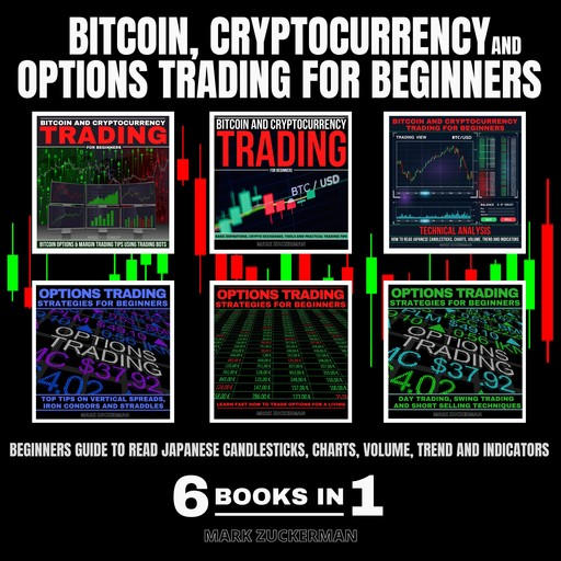 BITCOIN, CRYPTOCURRENCY AND OPTIONS TRADING FOR BEGINNERS, MARK ZUCKERMAN
