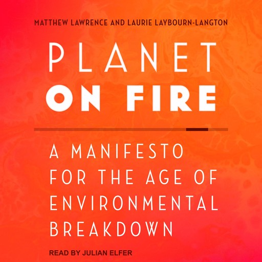 Planet on Fire, Matthew Lawrence, Laurie Laybourn-Langton