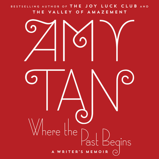 Where the Past Begins, Amy Tan