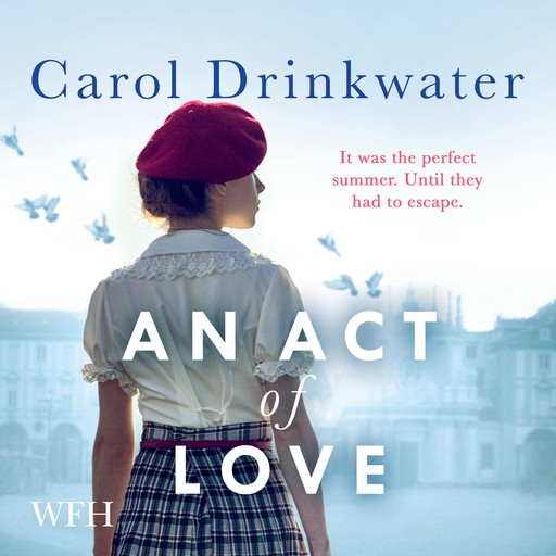 An Act of Love, Carol Drinkwater
