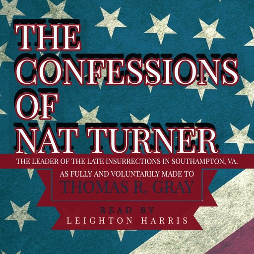 The Confessions of Nat Turner, Thomas Gray
