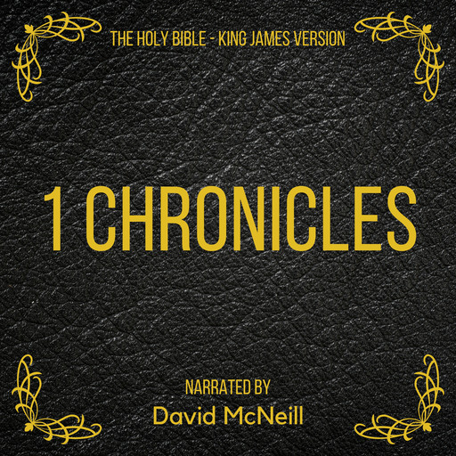 The Holy Bible - 1 Chronicles, James King