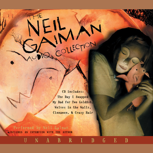 The Neil Gaiman Audio Collection, Neil Gaiman