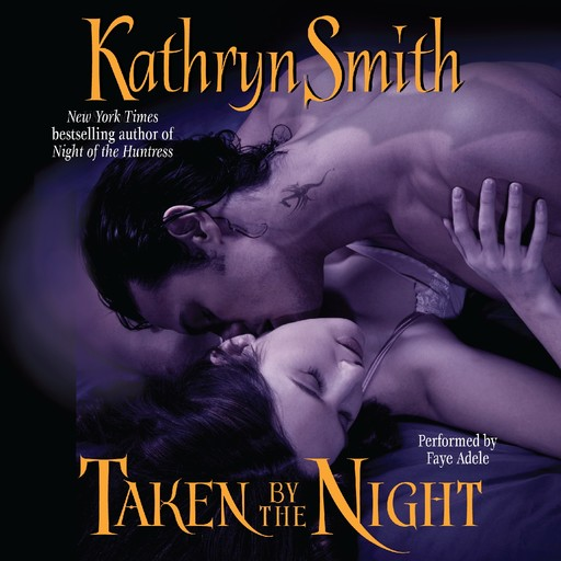Taken By the Night, Kathryn Smith