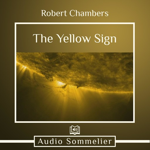 The Yellow Sign, Robert Chambers