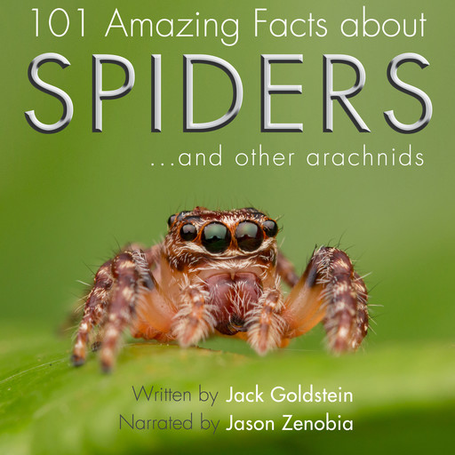 101 Amazing Facts about Spiders, Jack Goldstein
