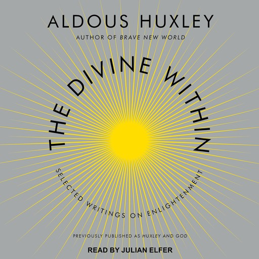 The Divine Within, Aldous Huxley