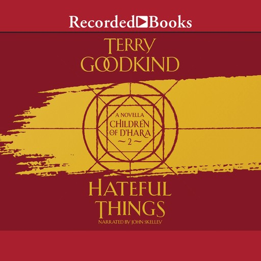 Hateful Things, Terry Goodkind