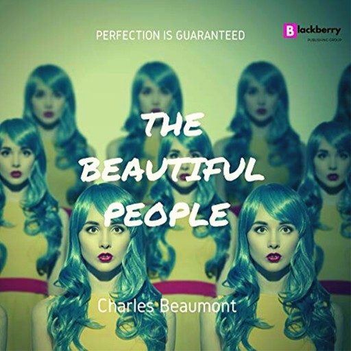 The Beautiful People, Charles Beaumont