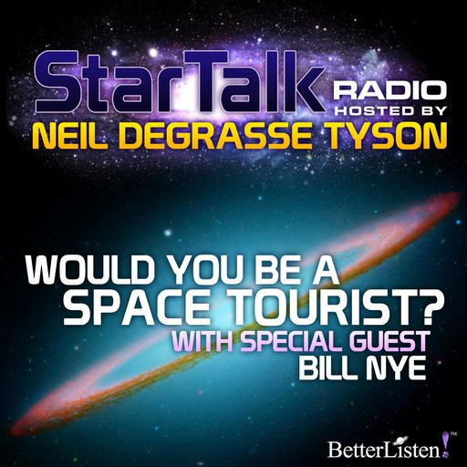 Would You Be a Space Tourist?, Neil deGrasse Tyson