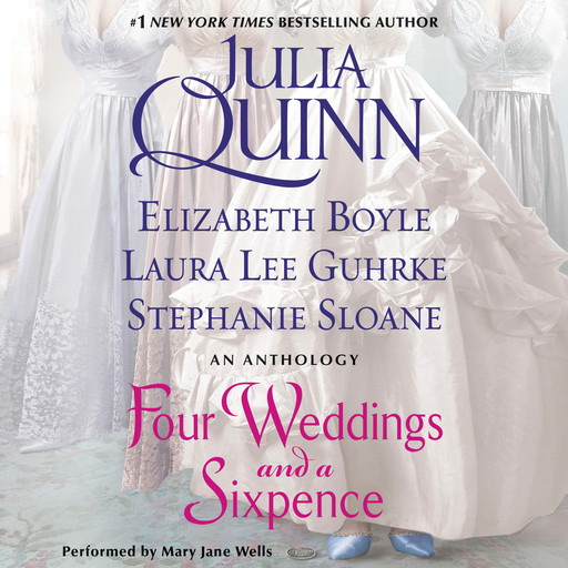 Four Weddings and a Sixpence, Julia Quinn, Laura Lee Guhrke, Elizabeth Boyle, Stefanie Sloane