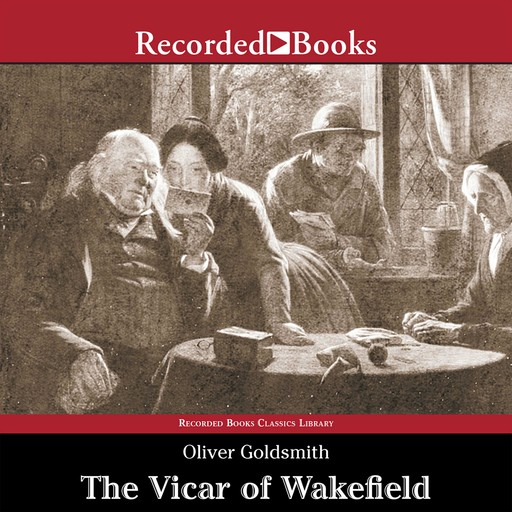The Vicar of Wakefield, Oliver Goldsmith