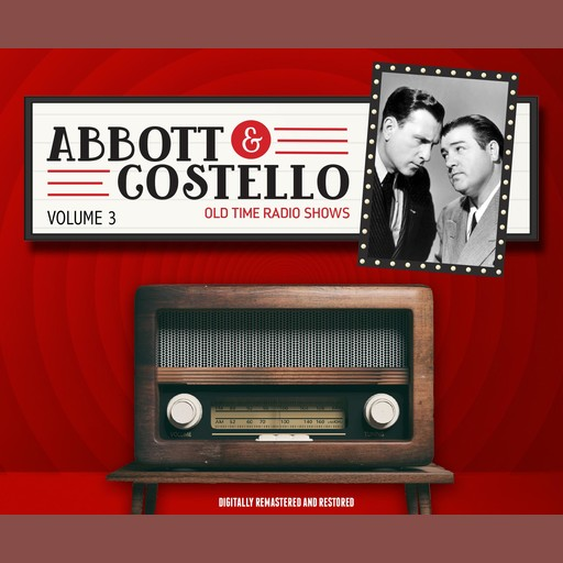 Abbott and Costello: Volume 3, John Grant, Bud Abbott, Lou Costello