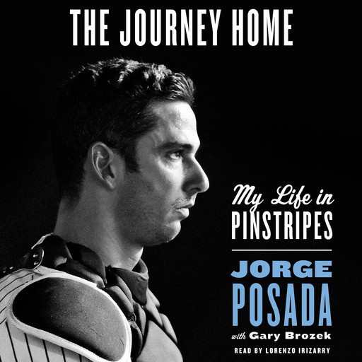 The Journey Home, Jorge Posada, Gary Brozek