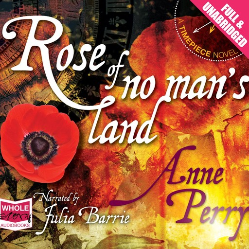 Rose of No Man's Land, Anne Perry