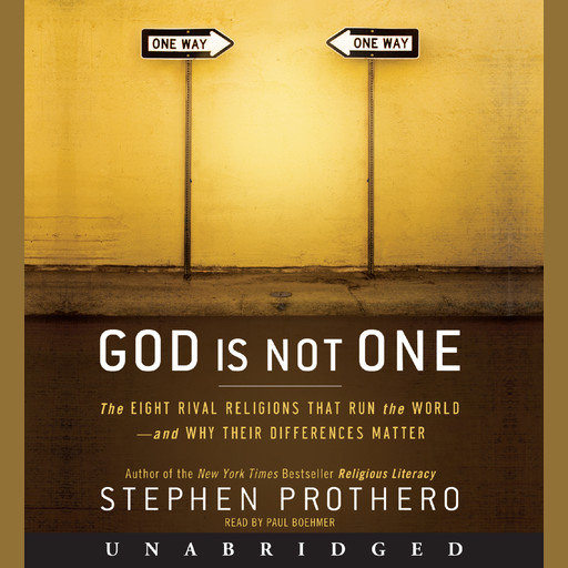 God Is Not One, Stephen Prothero