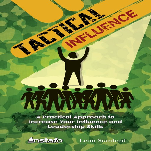 Tactical Influence, Instafo, Leon Stanford