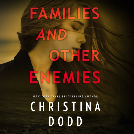 Families and Other Enemies, Christina Dodd