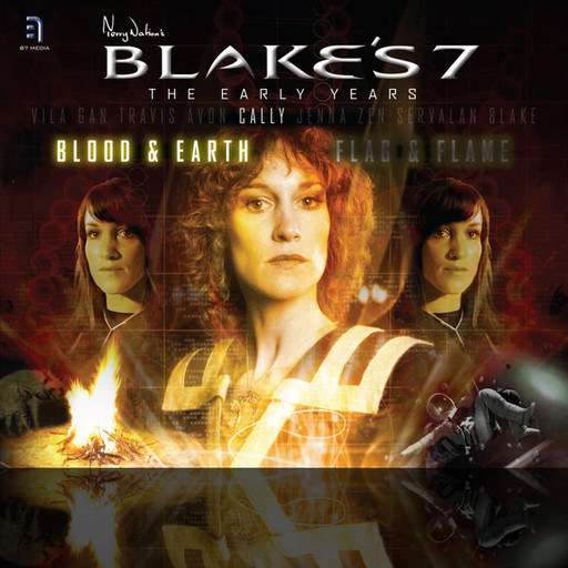 Blake's 7: Cally - Blood and Earth, Ben Aaronovitch