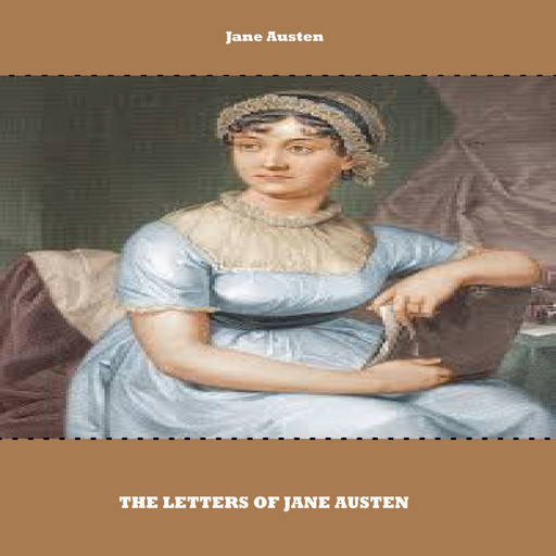 The Letters of Jane Austen, Jane Austen