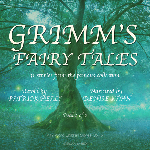 Grimm's Fairy Tales - Book 2 of 2, Patrick Healy