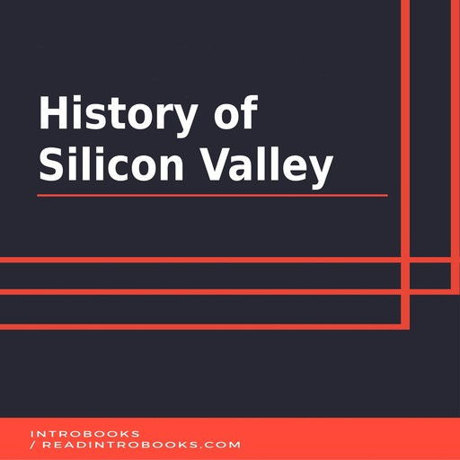 History of Silicon Valley, Introbooks Team