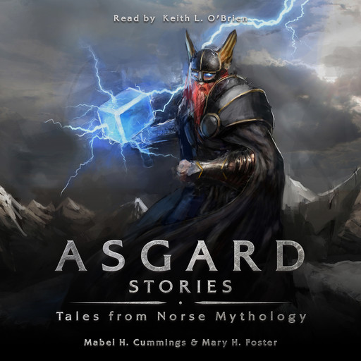 Asgard Stories, Mable H. Cummings, Mary. H Foster