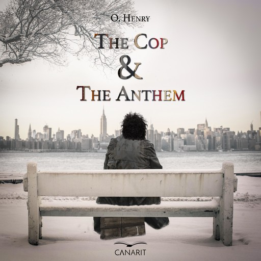 The Cop and the Anthem, O.Henry