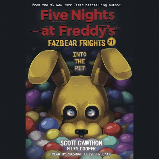 Into the Pit (Five Nights at Freddy's: Fazbear Frights #1) (Digital Audio Download Edition), Scott Cawthon, Elley Cooper