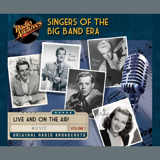 Singers of the Big Band Era, Vol. 1, e-AudioProductions. com