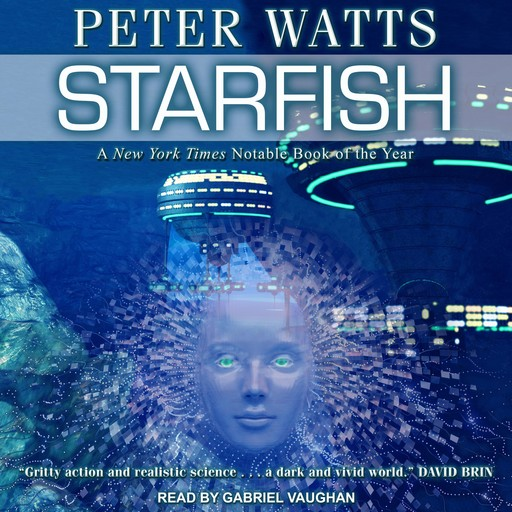 Starfish, Peter Watts